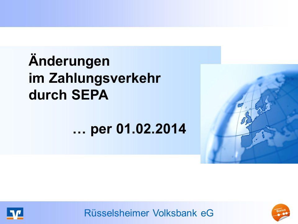 Änderungen im Zahlungsverkehr durch SEPA … per 01.02.2014