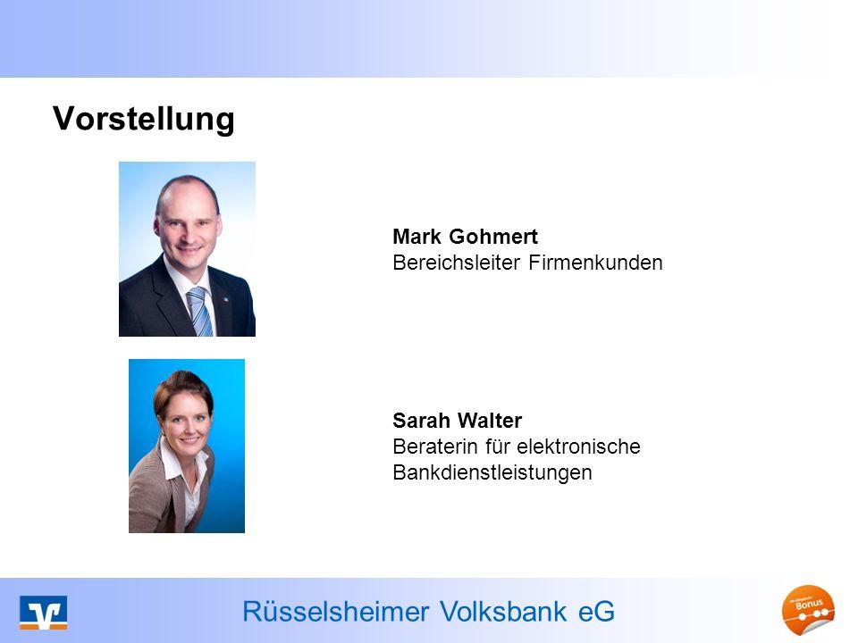 Vorstellung Mark Gohmert Bereichsleiter Firmenkunden Sarah Walter