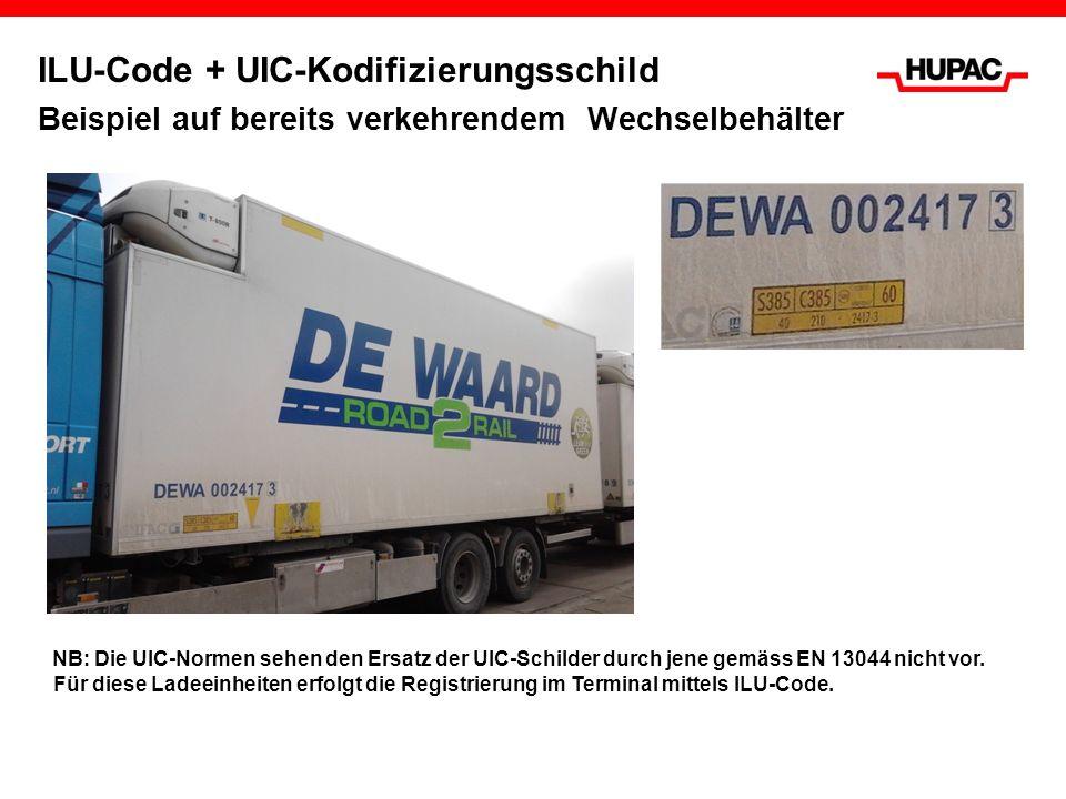 ILU-Code + UIC-Kodifizierungsschild Beispiel auf bereits verkehrendem Wechselbehälter