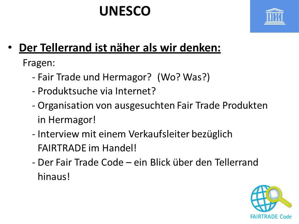 UNESCO Der Tellerrand ist näher als wir denken: Fragen: