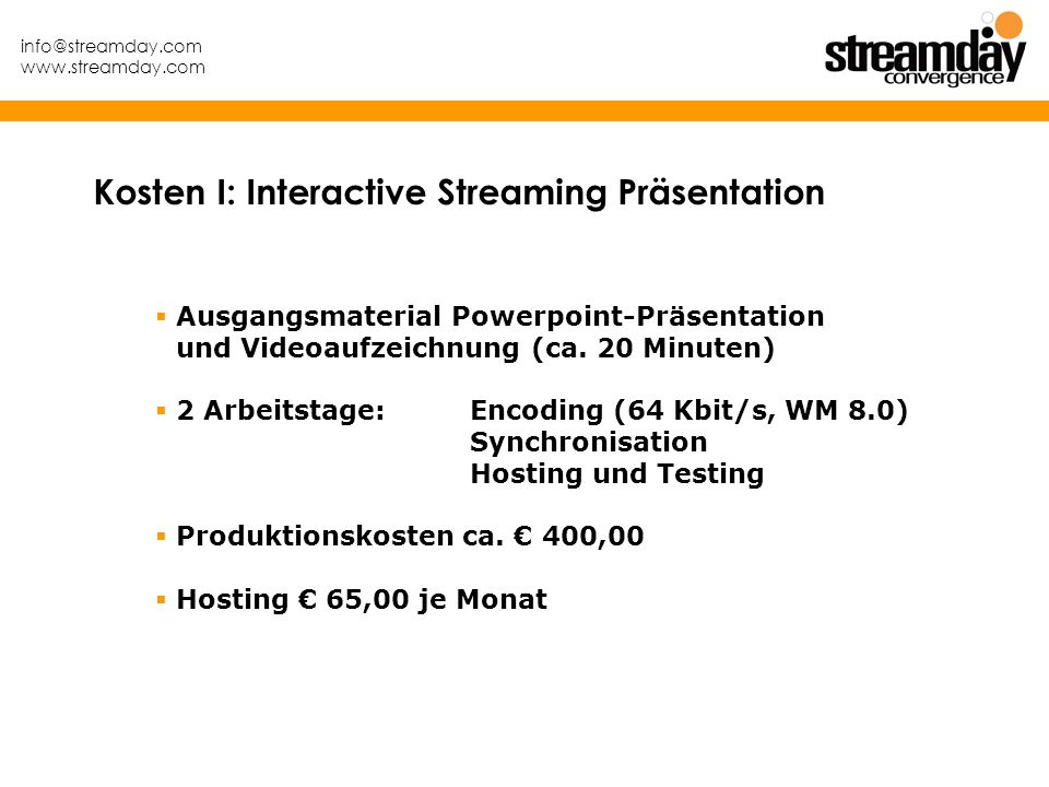 Kosten I: Interactive Streaming Präsentation