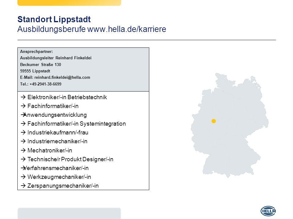 Standort Lippstadt Ausbildungsberufe www.hella.de/karriere
