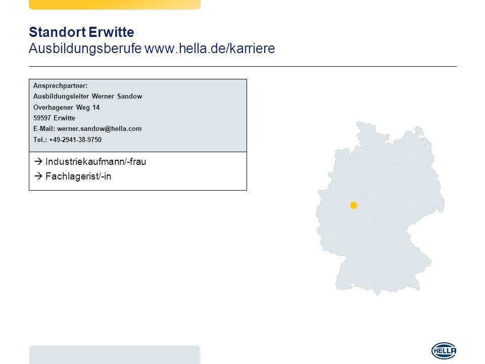 Standort Erwitte Ausbildungsberufe www.hella.de/karriere