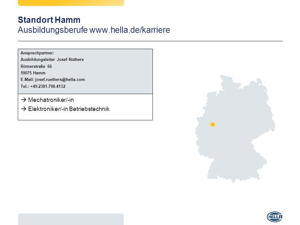 Standort Hamm Ausbildungsberufe www.hella.de/karriere