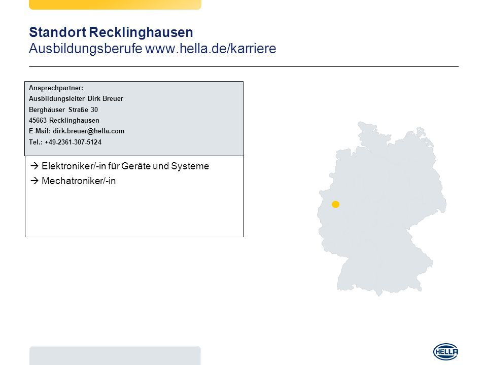 Standort Recklinghausen Ausbildungsberufe www.hella.de/karriere