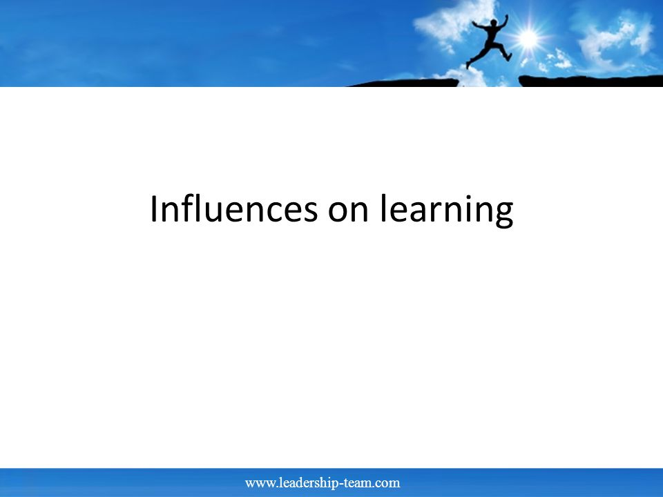 Influences on learning