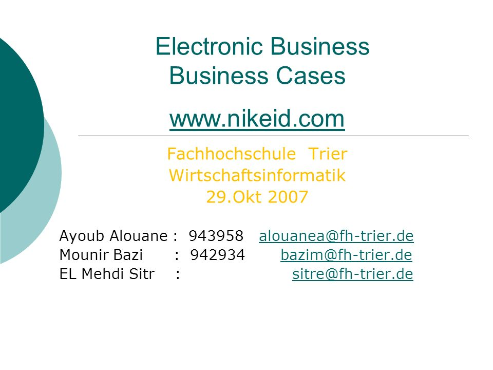 Electronic Business Business Cases www.nikeid.com