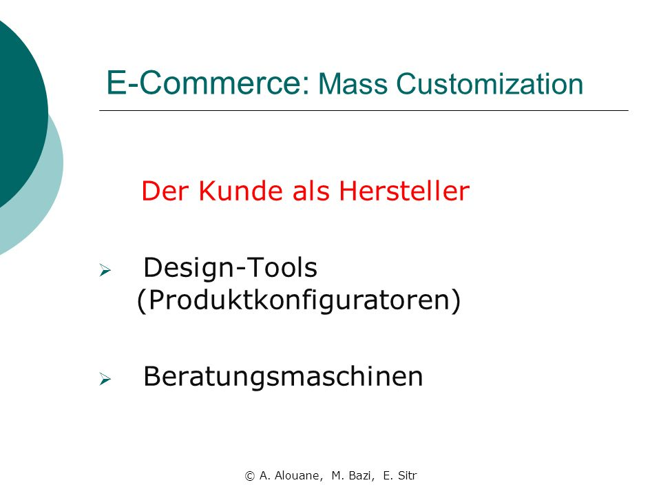 E-Commerce: Mass Customization