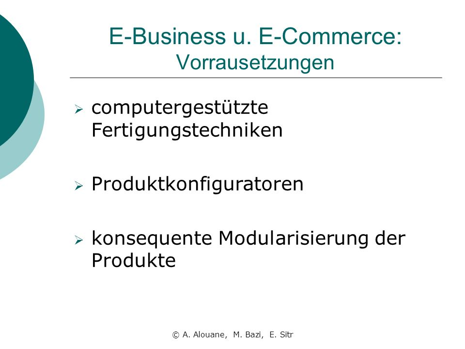 E-Business u. E-Commerce: Vorrausetzungen