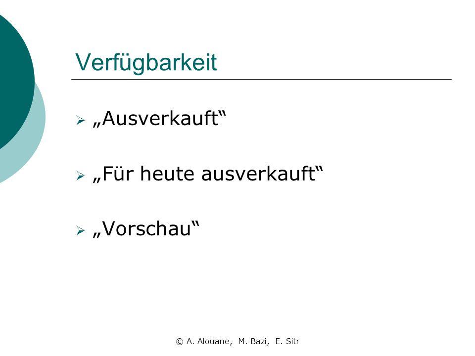 """Verfügbarkeit """"Ausverkauft """"Für heute ausverkauft """"Vorschau"""