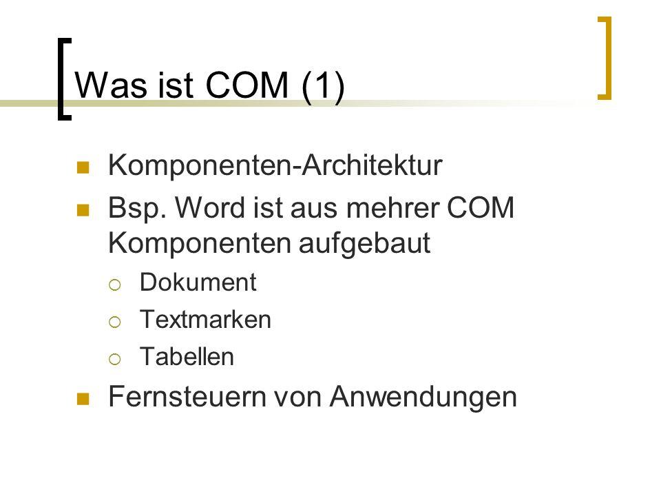 Was ist COM (1) Komponenten-Architektur