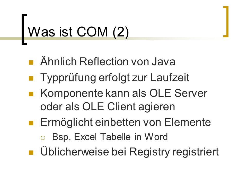 Was ist COM (2) Ähnlich Reflection von Java