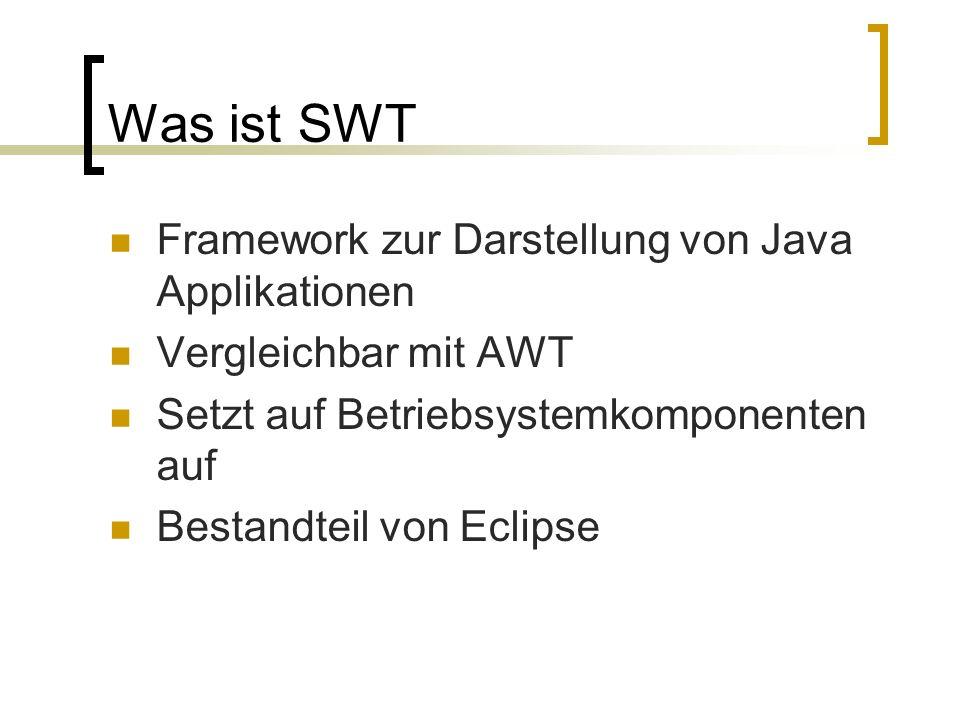 Was ist SWT Framework zur Darstellung von Java Applikationen
