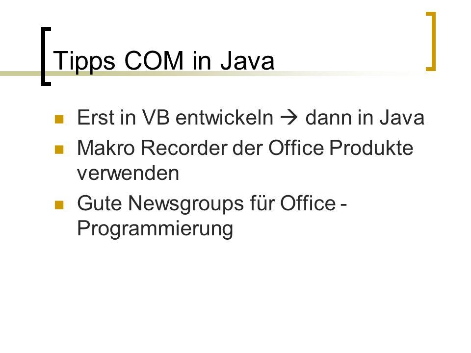 Tipps COM in Java Erst in VB entwickeln  dann in Java