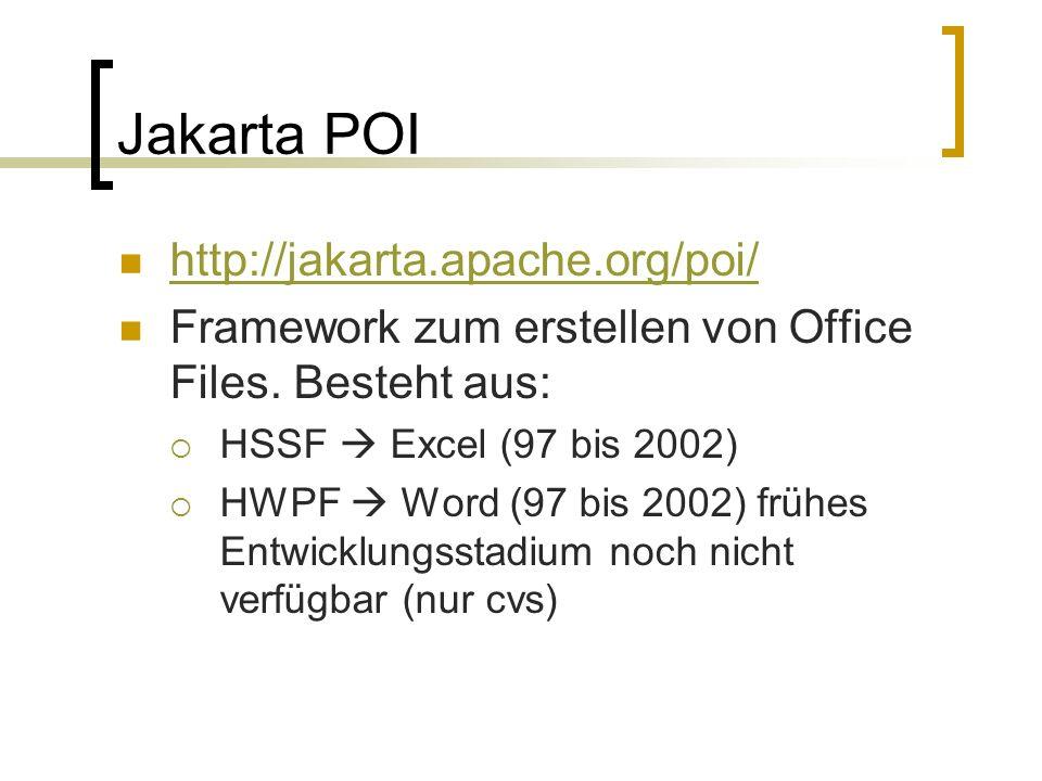 Jakarta POI http://jakarta.apache.org/poi/