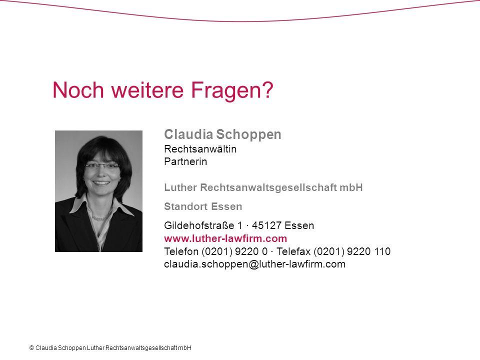 Noch weitere Fragen Claudia Schoppen Rechtsanwältin Partnerin