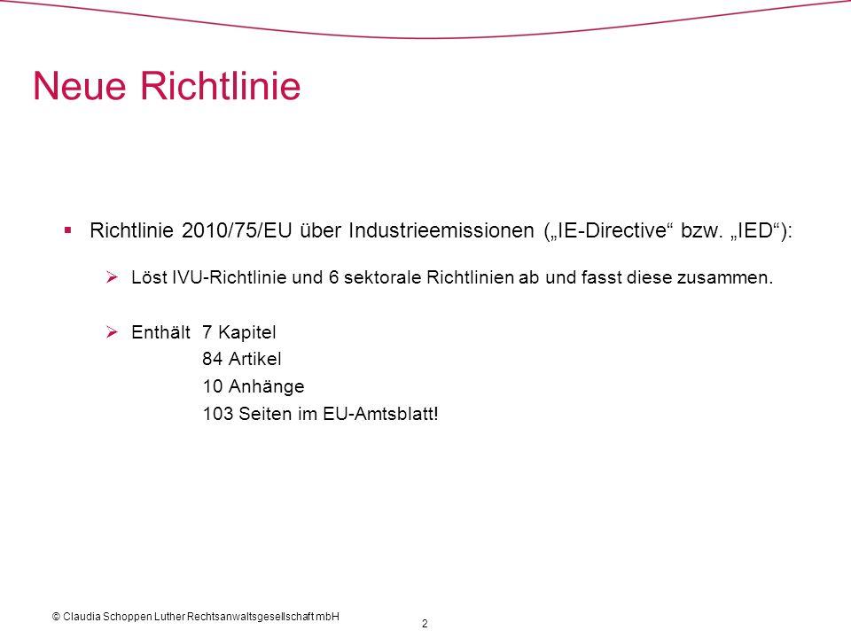"""Neue Richtlinie Richtlinie 2010/75/EU über Industrieemissionen (""""IE-Directive bzw. """"IED ):"""