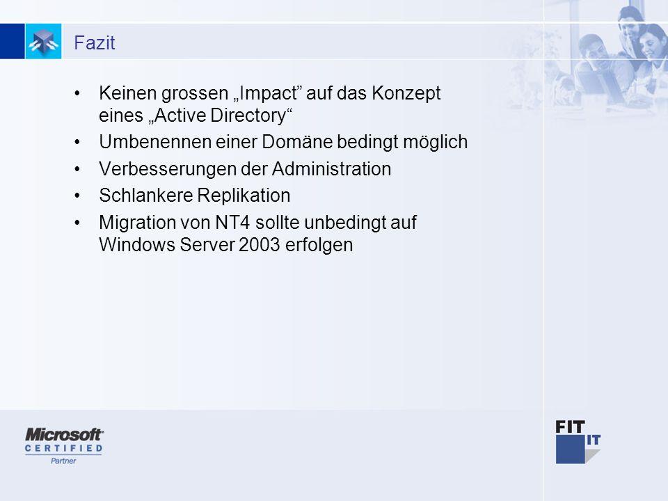"""Keinen grossen """"Impact auf das Konzept eines """"Active Directory"""