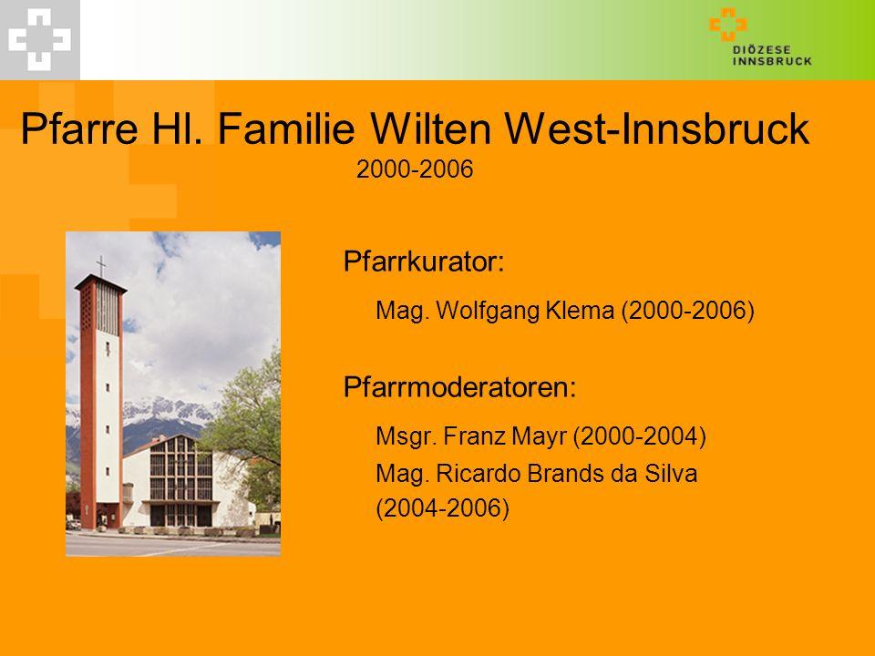 Pfarre Hl. Familie Wilten West-Innsbruck 2000-2006