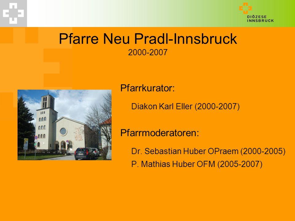 Pfarre Neu Pradl-Innsbruck 2000-2007