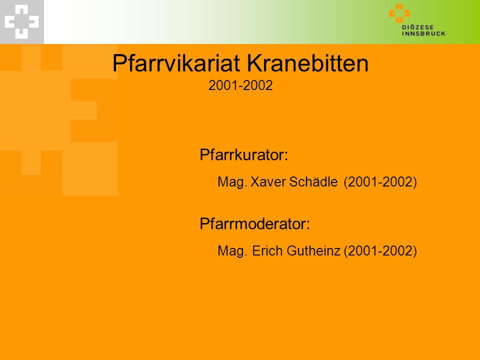 Pfarrvikariat Kranebitten 2001-2002