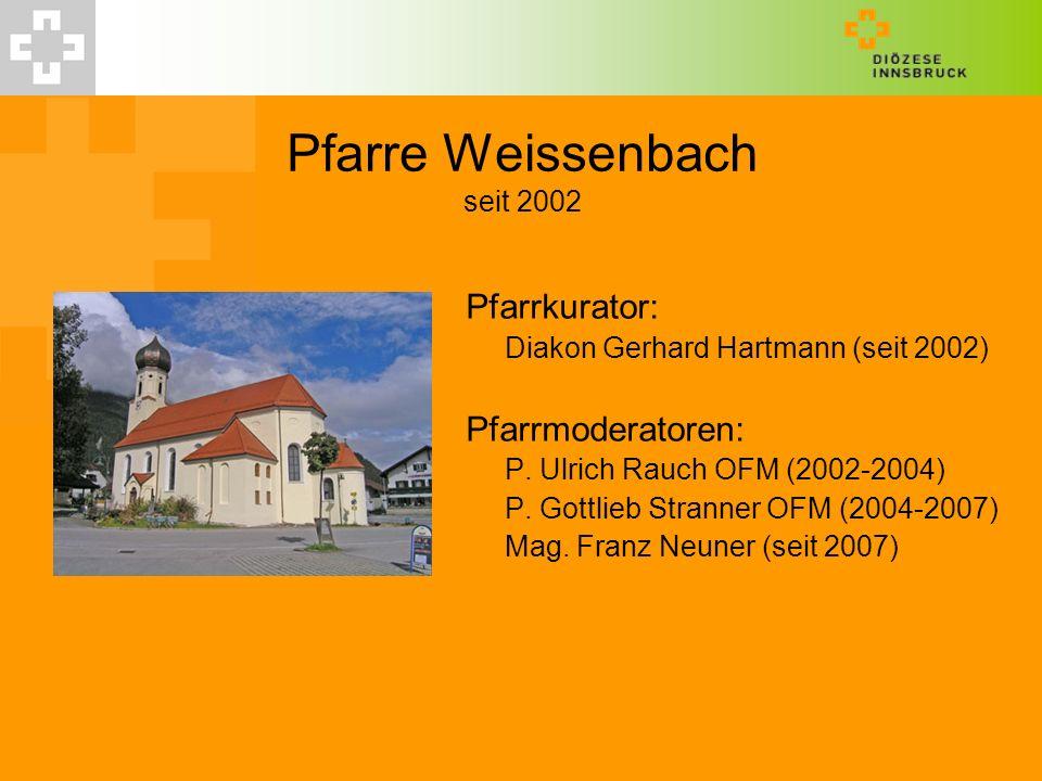 Pfarre Weissenbach seit 2002