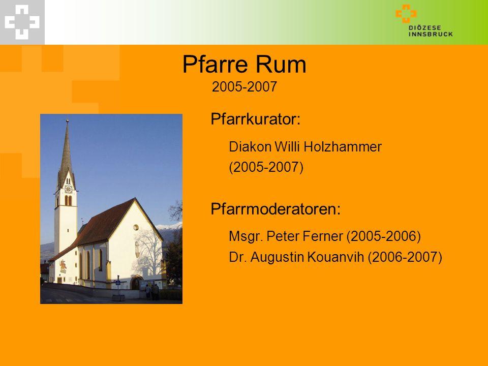 Pfarre Rum 2005-2007 Diakon Willi Holzhammer