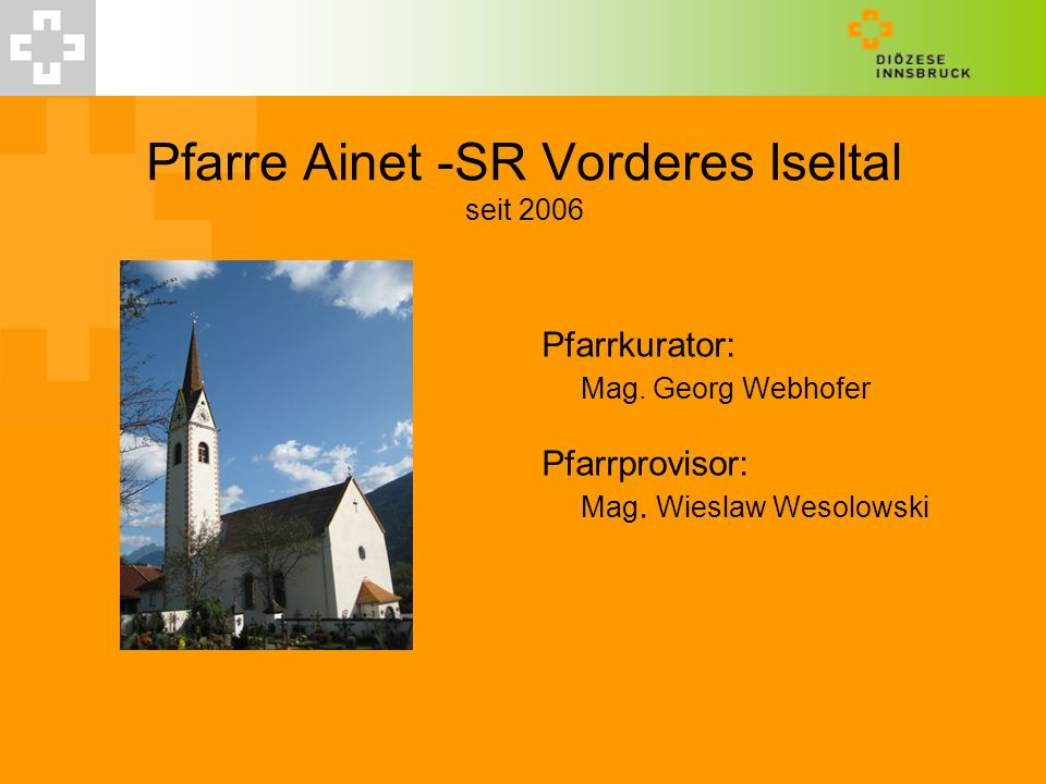 Pfarre Ainet -SR Vorderes Iseltal seit 2006