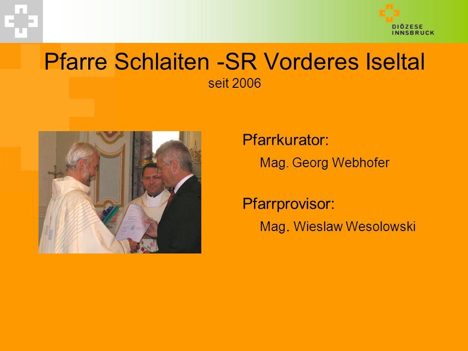 Pfarre Schlaiten -SR Vorderes Iseltal seit 2006