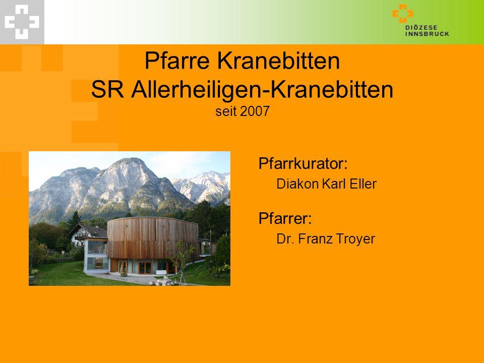 Pfarre Kranebitten SR Allerheiligen-Kranebitten seit 2007