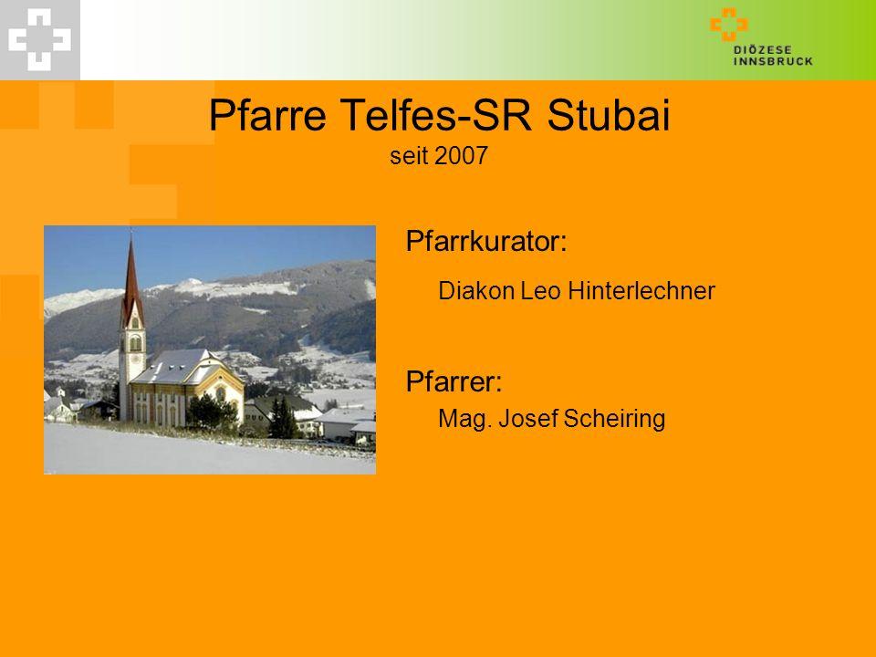 Pfarre Telfes-SR Stubai seit 2007