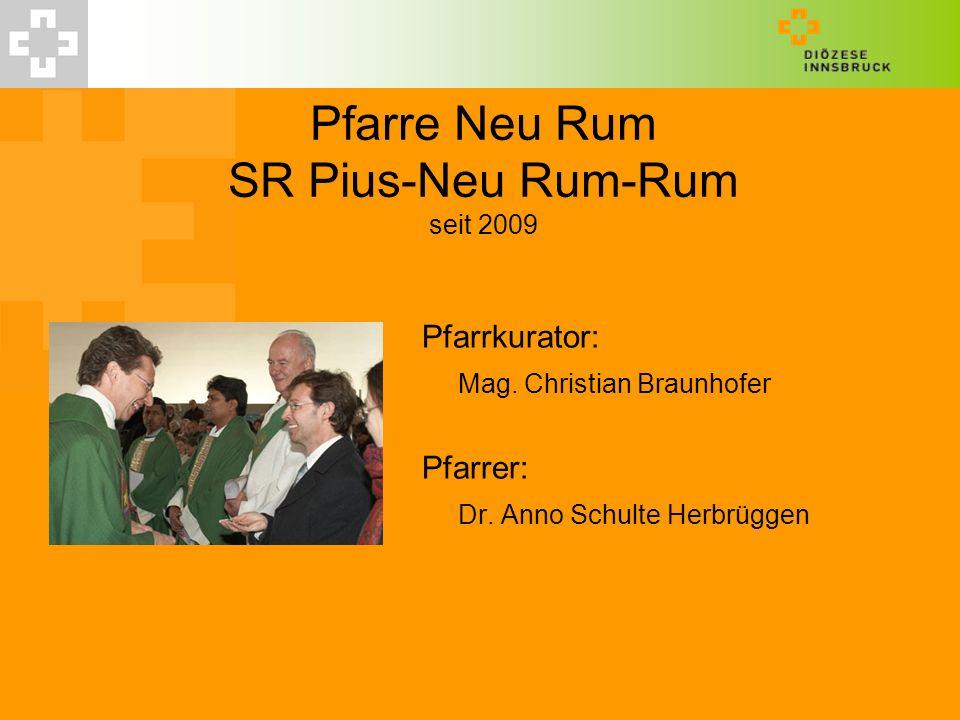 Pfarre Neu Rum SR Pius-Neu Rum-Rum seit 2009