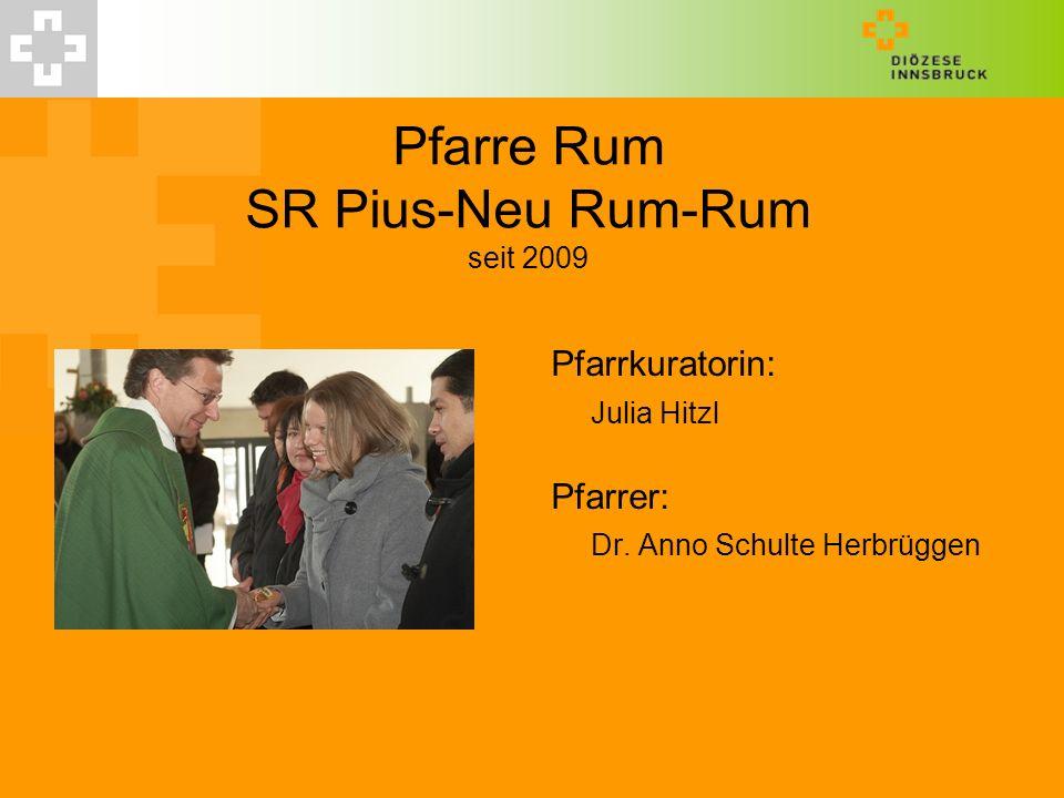 Pfarre Rum SR Pius-Neu Rum-Rum seit 2009