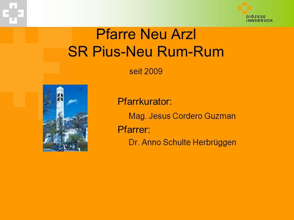 Pfarre Neu Arzl SR Pius-Neu Rum-Rum seit 2009