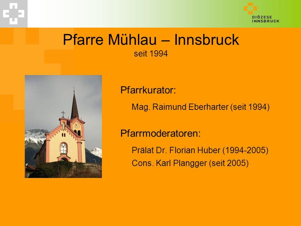 Pfarre Mühlau – Innsbruck seit 1994