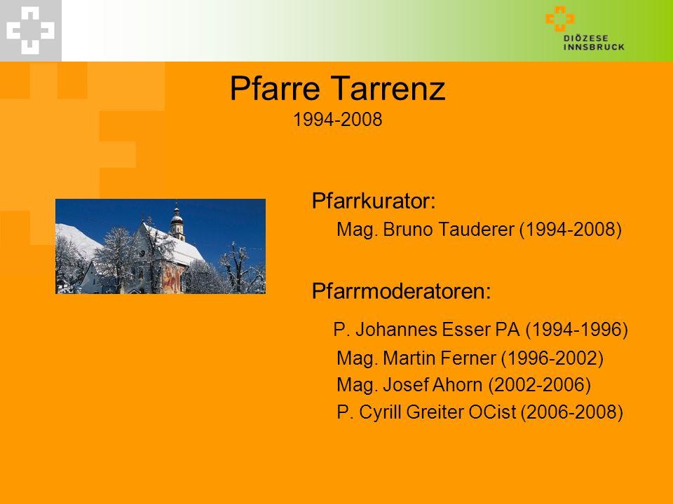 Pfarre Tarrenz 1994-2008 P. Johannes Esser PA (1994-1996)