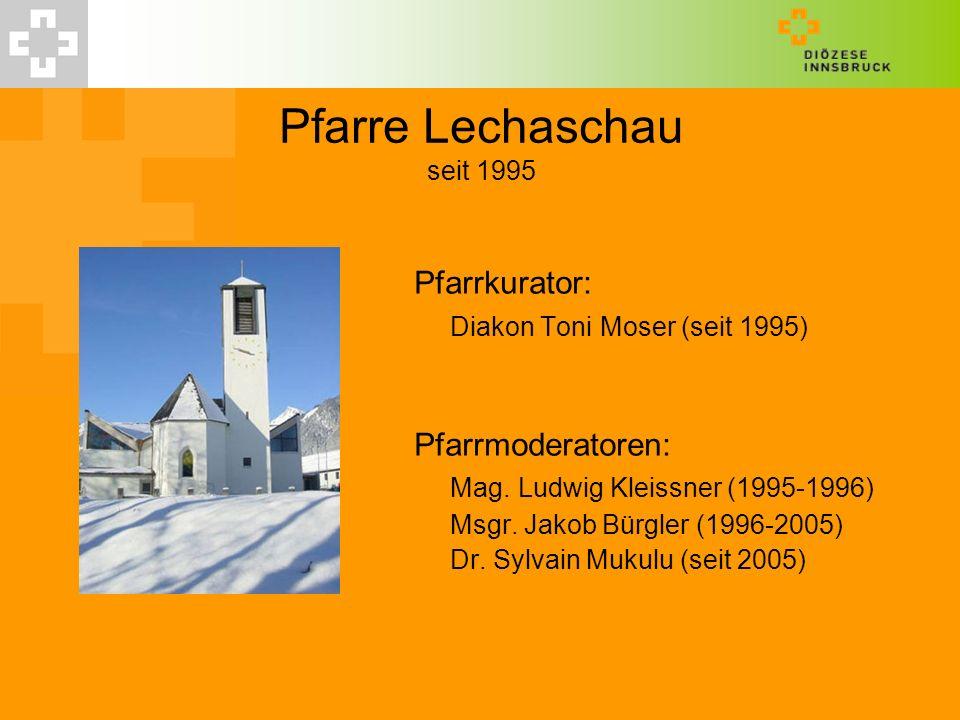 Pfarre Lechaschau seit 1995