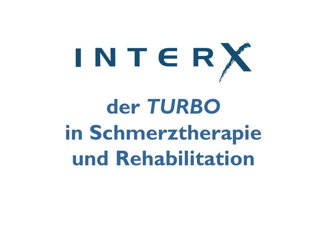 der TURBO in Schmerztherapie und Rehabilitation