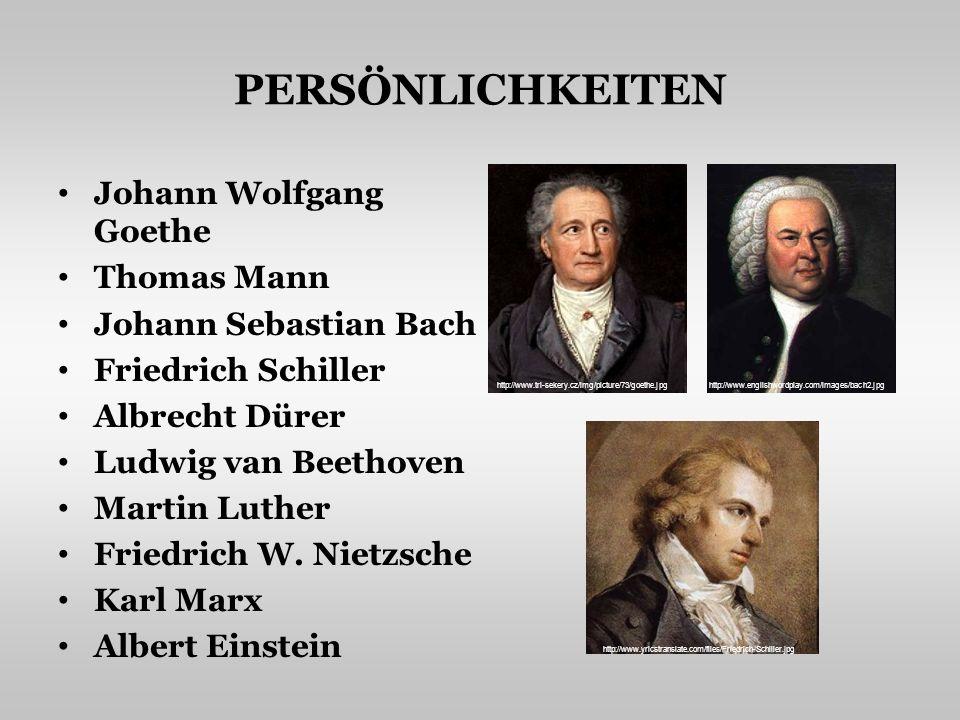 PERSÖNLICHKEITEN Johann Wolfgang Goethe Thomas Mann