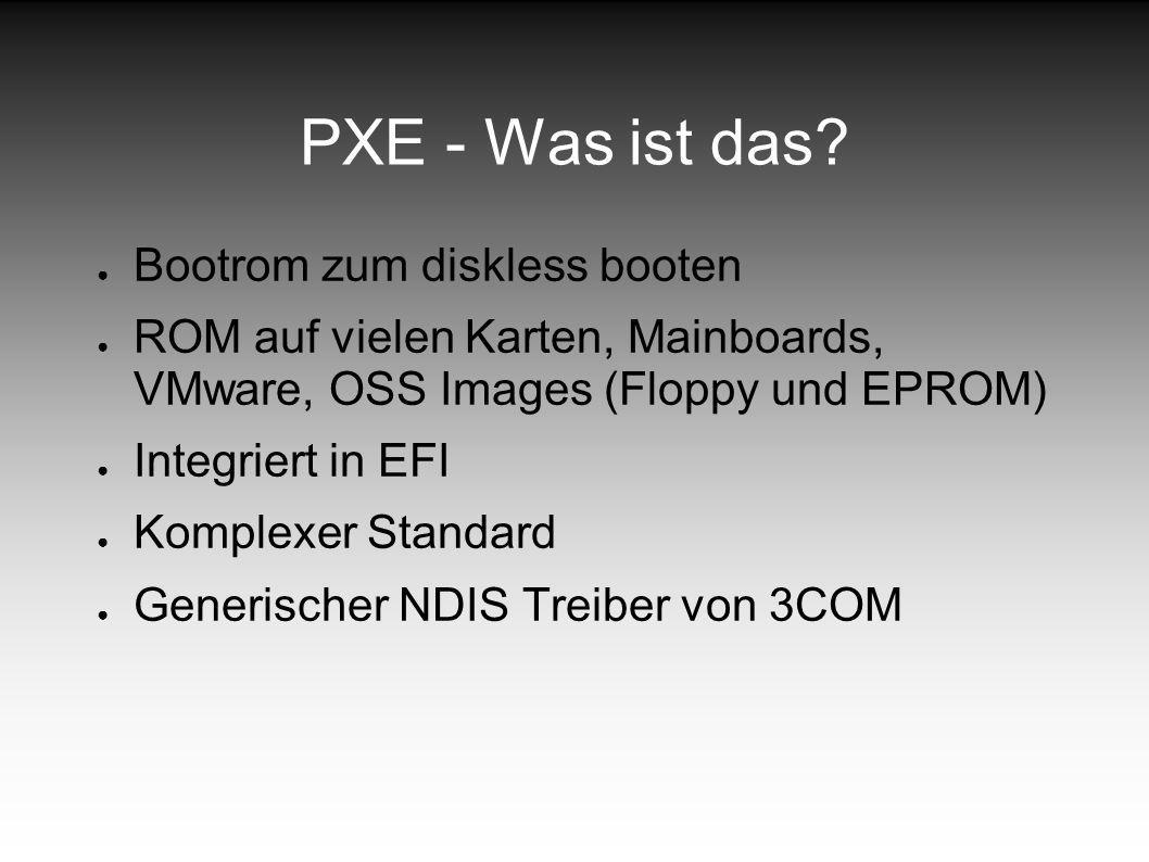 PXE - Was ist das Bootrom zum diskless booten
