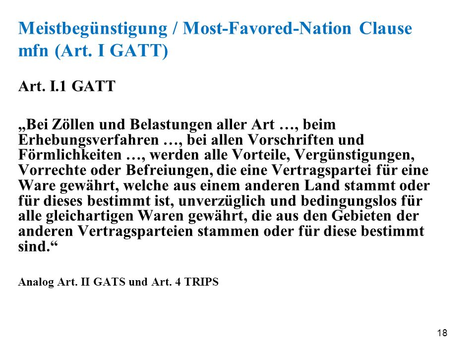 Meistbegünstigung / Most-Favored-Nation Clause mfn (Art. I GATT)