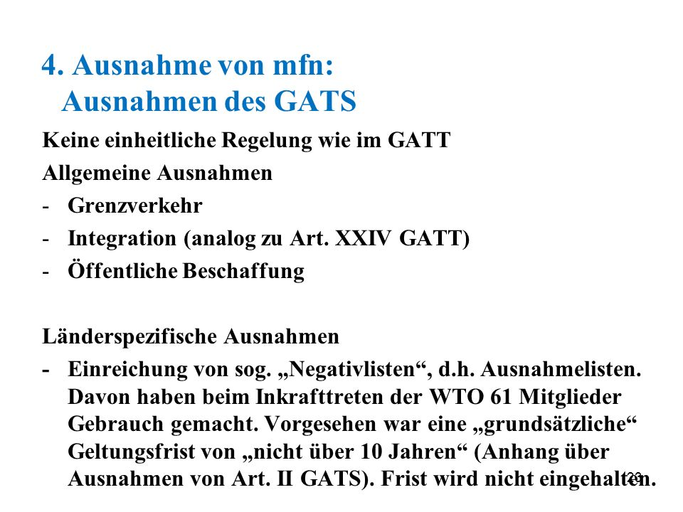 4. Ausnahme von mfn: Ausnahmen des GATS
