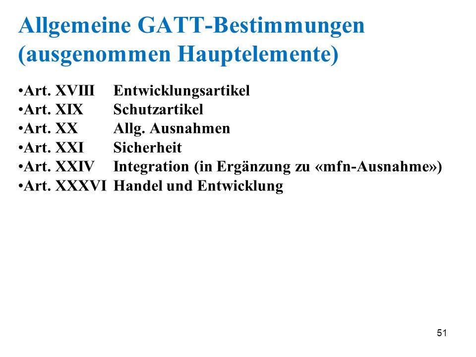 Allgemeine GATT-Bestimmungen (ausgenommen Hauptelemente)