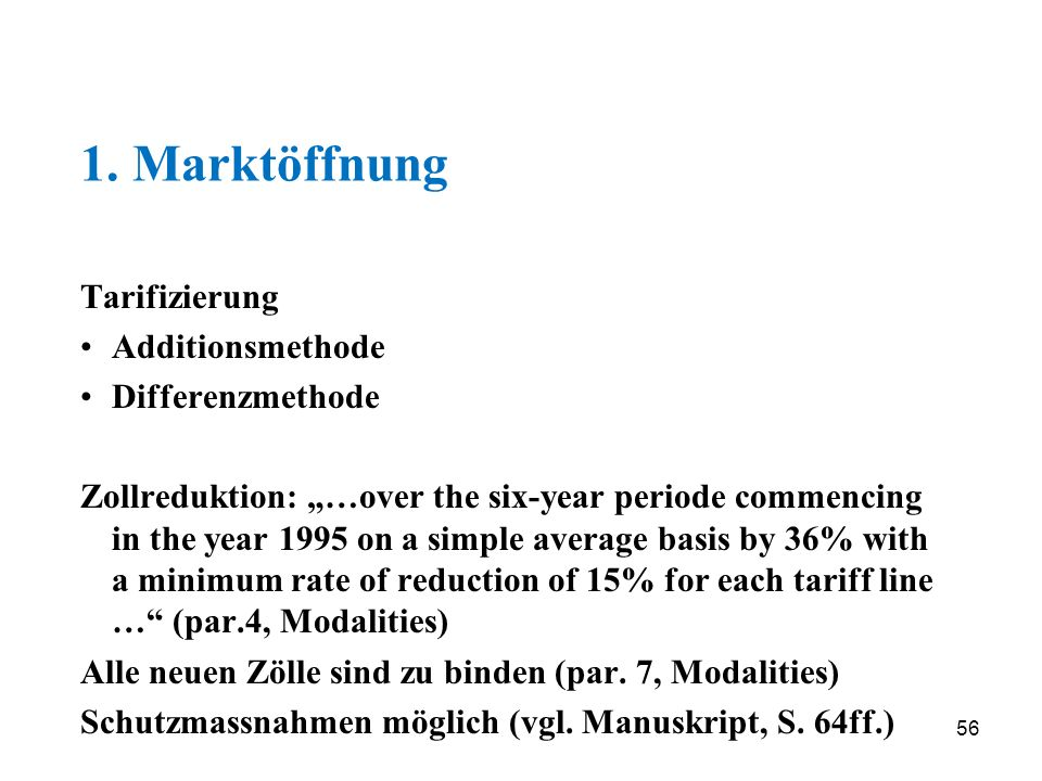 1. Marktöffnung Tarifizierung Additionsmethode Differenzmethode
