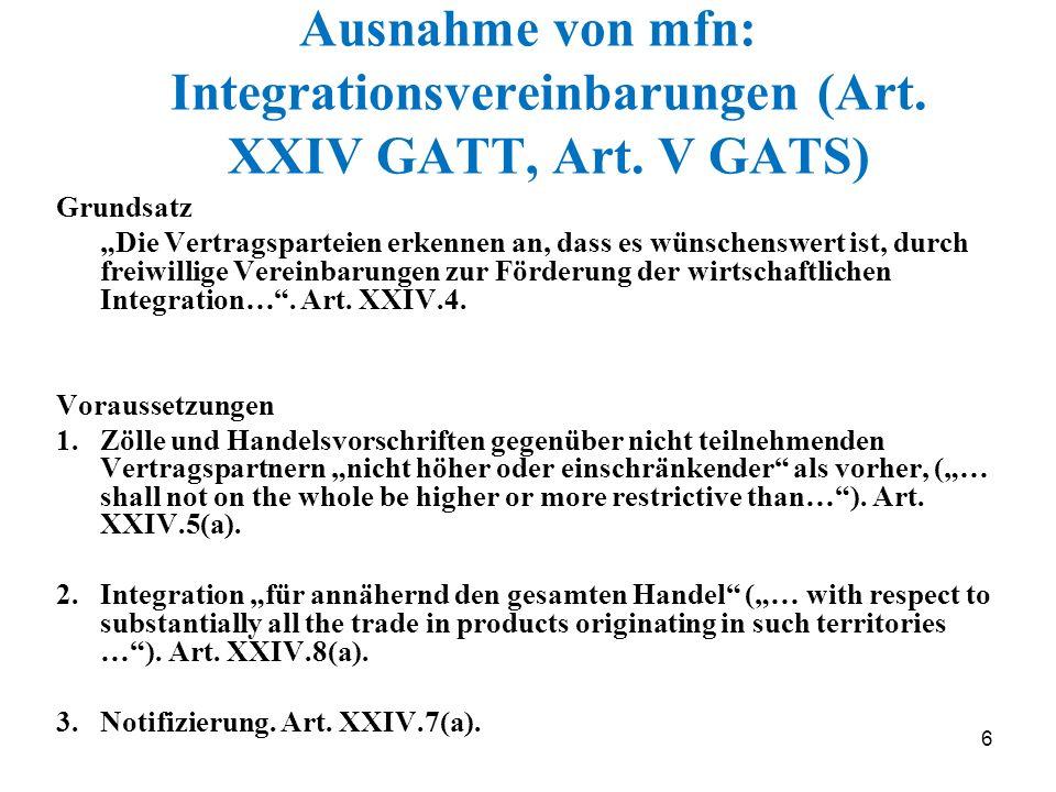 Ausnahme von mfn: Integrationsvereinbarungen (Art. XXIV GATT, Art