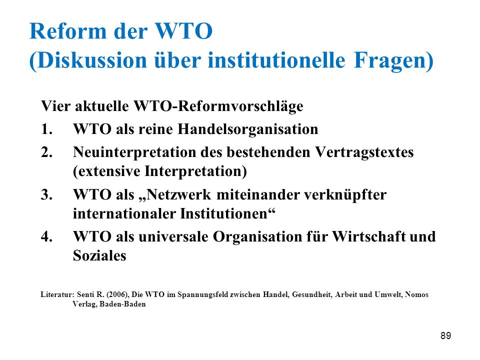 Reform der WTO (Diskussion über institutionelle Fragen)