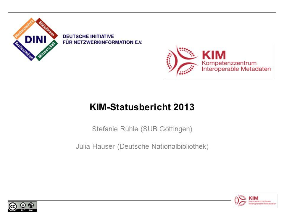KIM-Statusbericht 2013 Stefanie Rühle (SUB Göttingen)