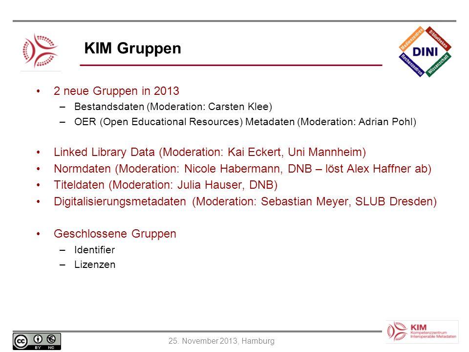 KIM Gruppen 2 neue Gruppen in 2013