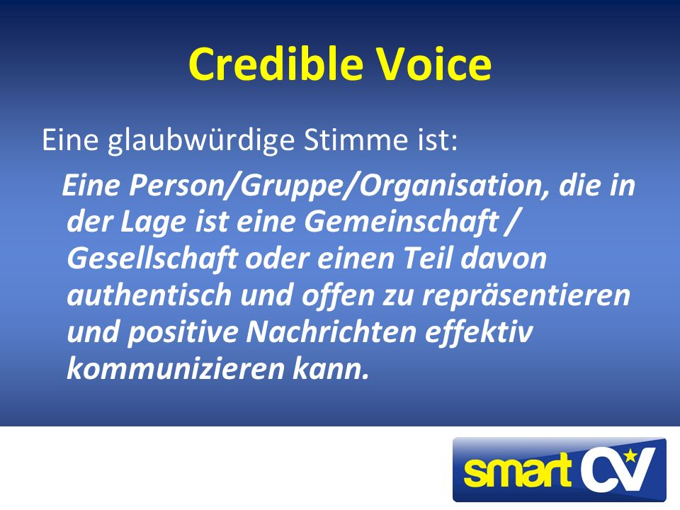 Credible Voice Eine glaubwürdige Stimme ist: