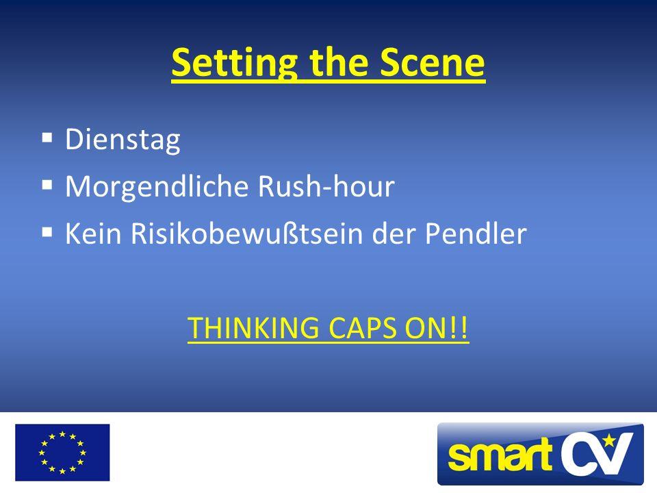 Setting the Scene Dienstag Morgendliche Rush-hour